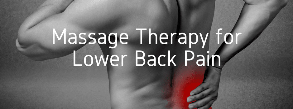 Massage Therapy for Lower Back Pain