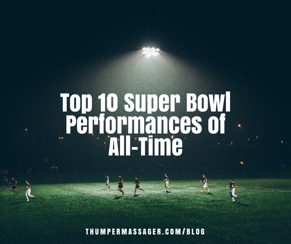 Top 10 Super Bowl Performances of All-Time