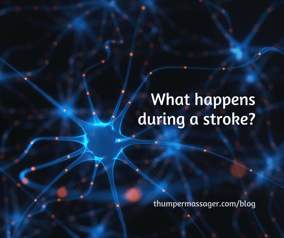 What happens during a stroke?