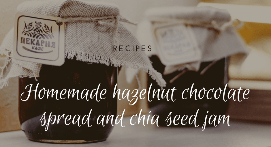 Homemade hazelnut chocolate spread and chia seed jam
