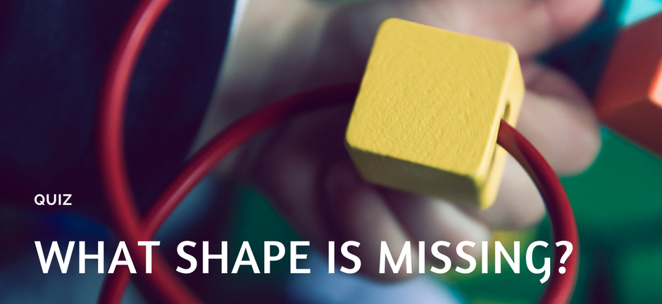 What shape is missing?