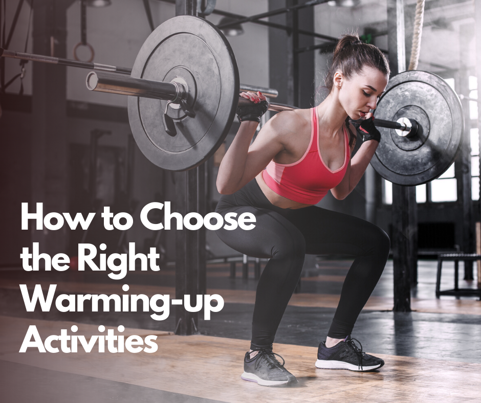 How to Choose the Right Warming-up Activities